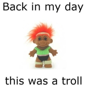 Ancient troll funny junk
